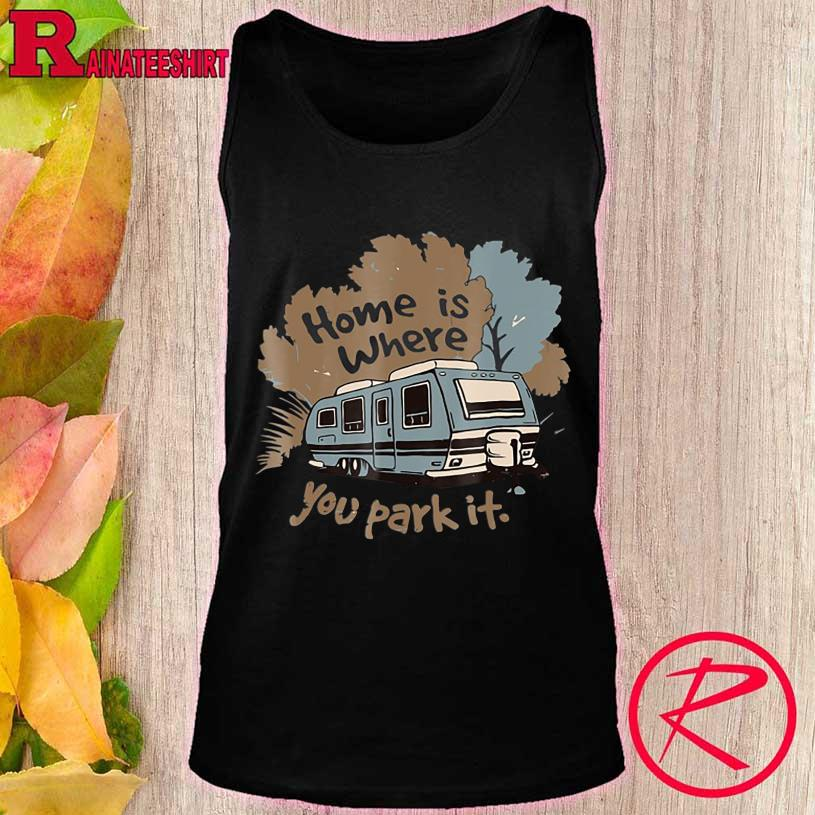 Official Home is where You park it tank top