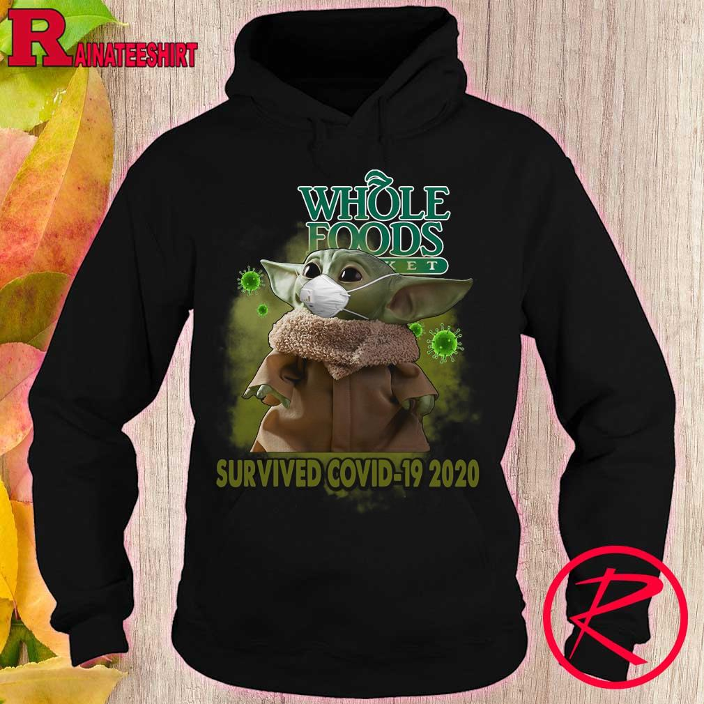 Baby Yoda Whole Foods Market survived covid-19 2020 s hoodie