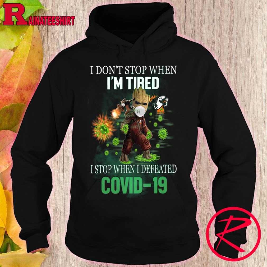 Little Caesars Groot and Rocket i don't stop when i'm tired stop when i defeated covid 19 s hoodie