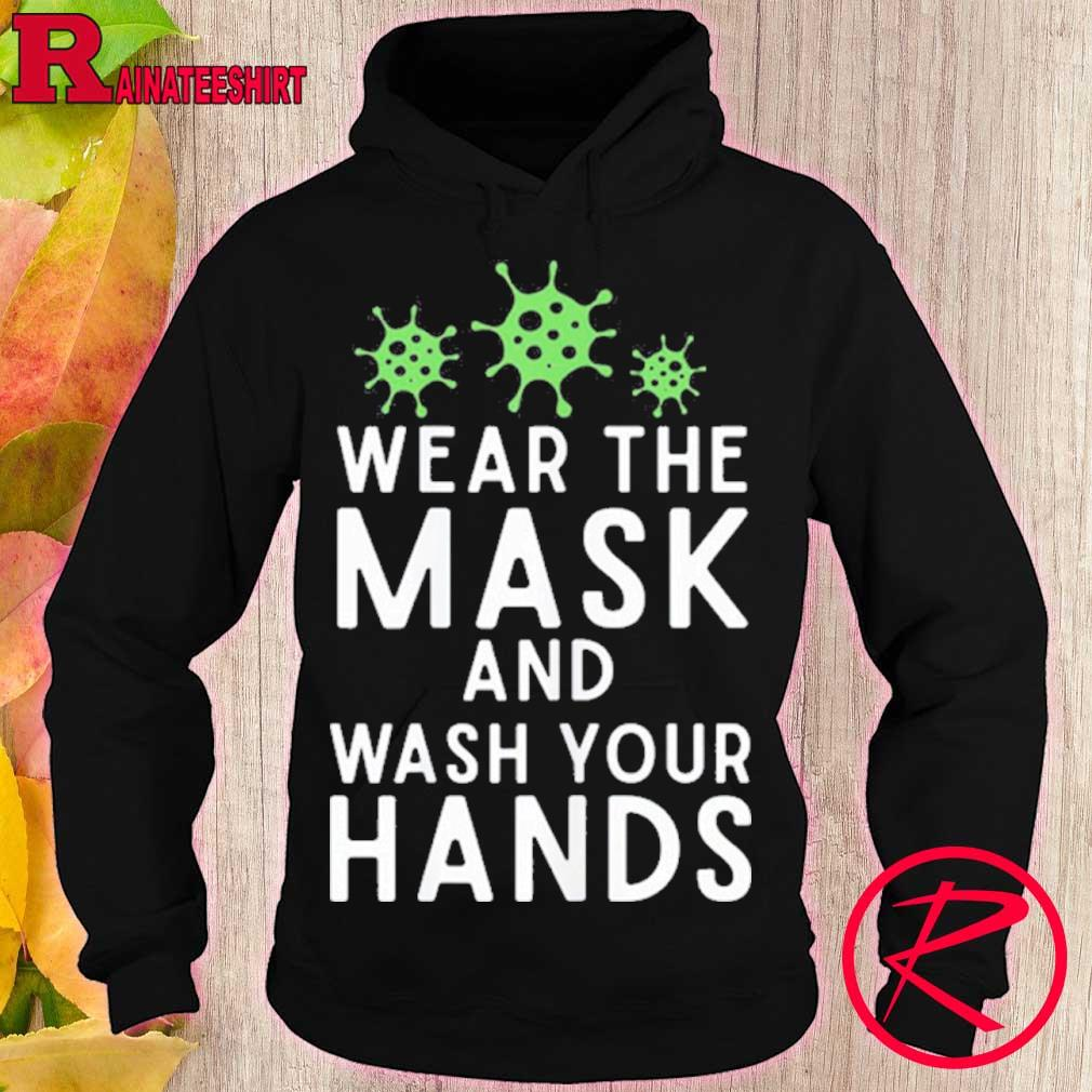 Official Anti Virus Germs Wear The Mask And Wash Your Hands Influenza Shirt hoodie