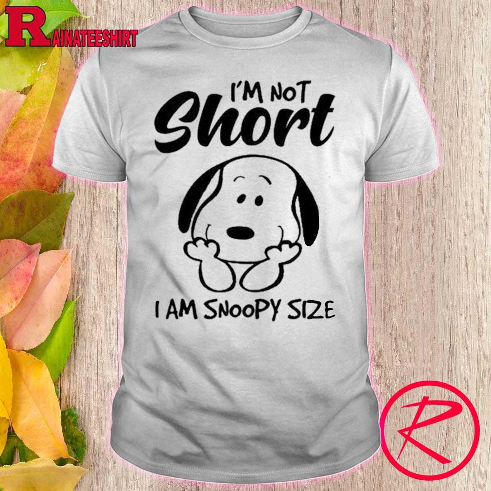 Official i'm not short i am snoopy size shirt