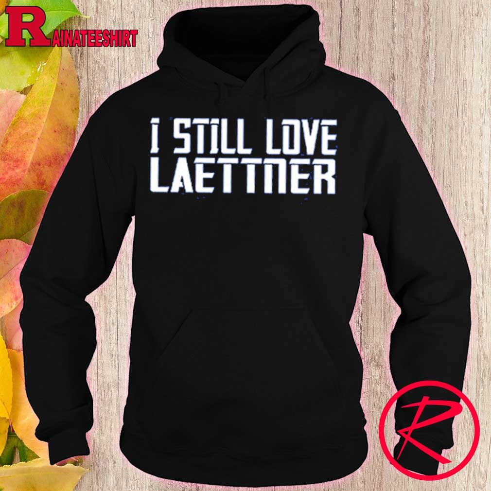 Official I Still Love Laettner Shirt hoodie
