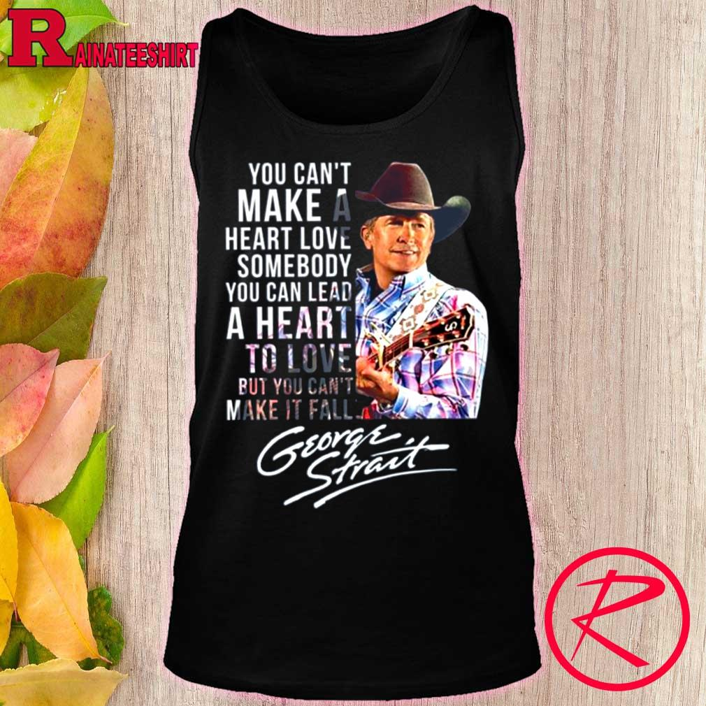 George Strait In All The World You Never Find A Love T Shirt Black Men S-5XL