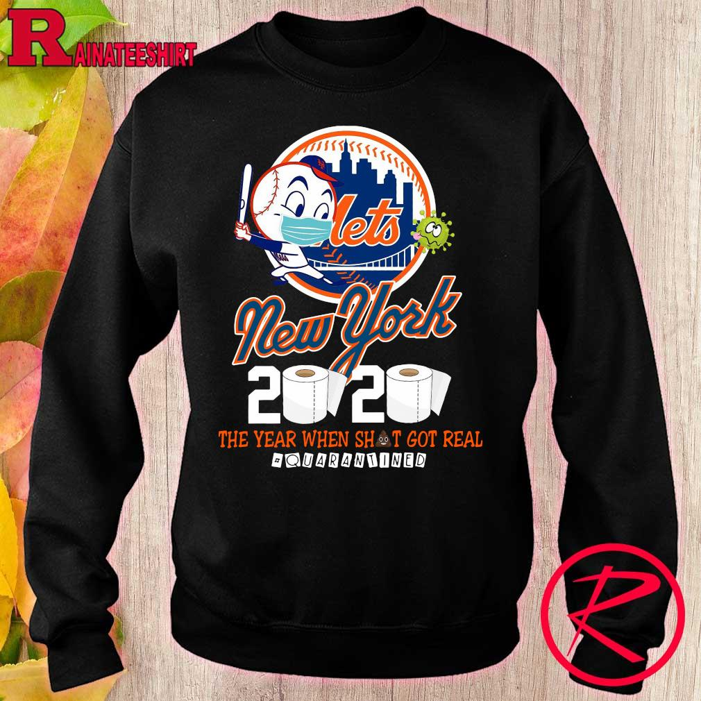 New York Mets 2020 the year when shit got real #quarantined s sweater
