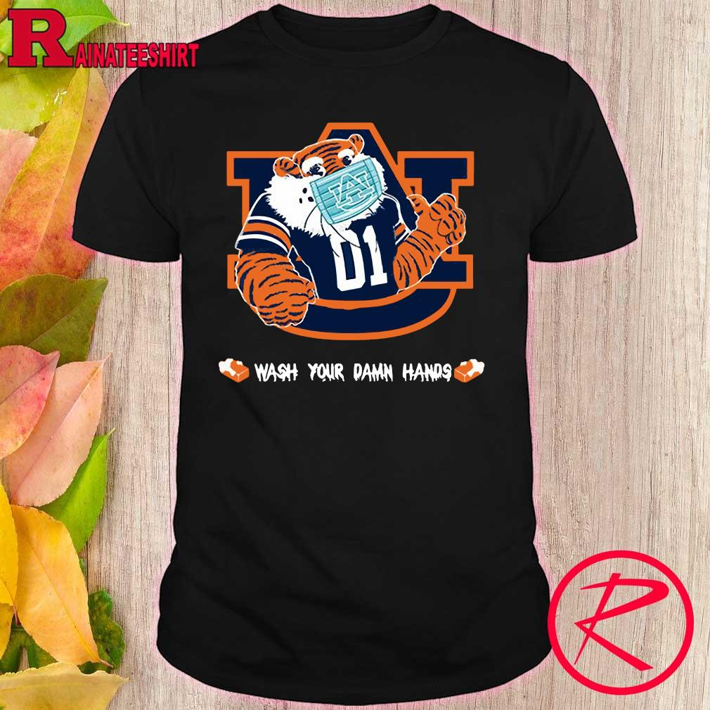 Official Auburn Tigers Wash Your damn hands shirt