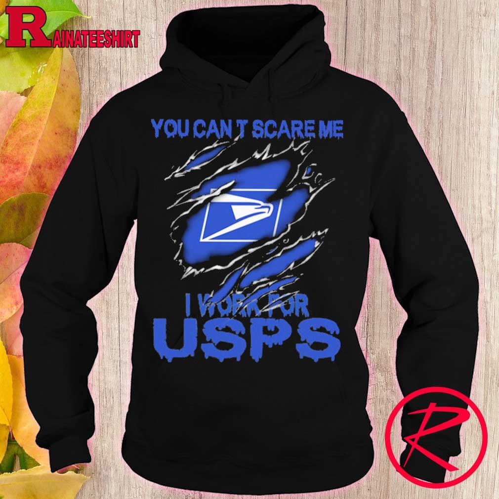Blood inside me USPS You can't scare me i work for s hoodie