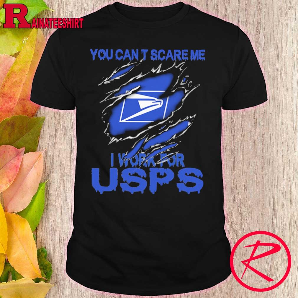 Blood inside me USPS You can't scare me i work for shirt