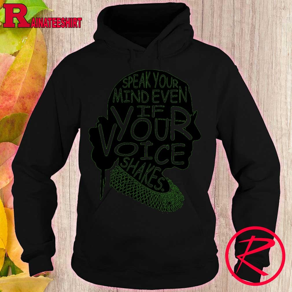 Woman Speak Your mind even if your voice shakes s hoodie