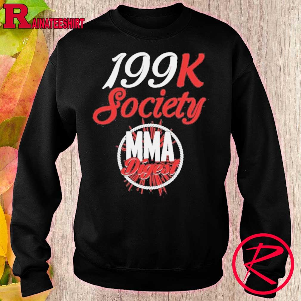 Official 199k Society Mma Digest Shirt sweater